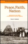 Peace, Faith, Nation: Mennonites And Amish In Nineteenth Century America