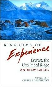 Kingdoms of Experience: Everest, the Unclimbed Ridge