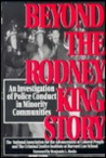 Beyond the Rodney King Story: An Investigation of Police Conduct in Minority Communities