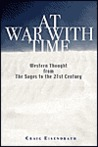 At War with Time: The Wisdom of Western Thought from the Sages to a New Activism for Our Age