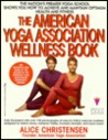 The American Yoga Association's Wellness Book