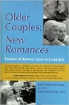 Older Couples : New Romances: Finding & Keeping Love in Later Life