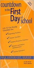 Countdown to the First Day of School: A K-12 Get-Ready Checklist for : Beginning Teachers, Teacher Transfers, Student/Preservice Teachers, Mentors and ... Checklist Series) (Nea Checklist Series)