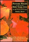 Nature Walks In and Around New York City: Discover Great Parks and Preserves throughout the Tri-State Metropolitan Area