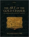 The Art of the Gold Chaser in Eighteenth-Century London