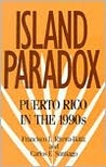 Island Paradox: Puerto Rico in the 1990s: Puerto Rico in the 1990s