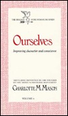 Ourselves by Charlotte M. Mason