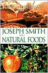 Joseph Smith and Natural Foods