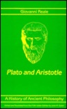 A History of Ancient Philosophy II: Plato and Aristotle
