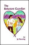 The Reluctant Guardian (Regency, #1)