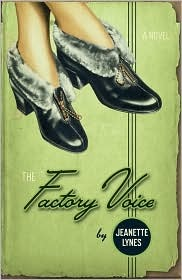The Factory Voice by Jeanette Lynes