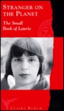Strangers on the Planet: The Small Book of Laurie