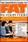 The Shopper's Guide to Fat in Your Food