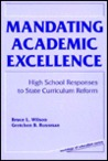 Mandating Academic Excellence: High School Responses To State Curriculum Reform