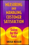 Measuring and Managing Customer Satisfaction