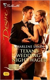 Texan's Wedding-Night Wager by Charlene Sands