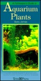 A Fish Keepers Guide to Aquarium Plants