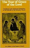 The Year of Grace of the Lord by Monk of the Eastern Church