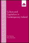 Culture and Capitalism in Contemporary Ireland