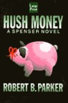 Hush Money (Spenser, #26)