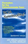 Rcia Spirituality: Formation for the Catechumenate Team
