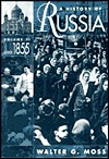 A History of Russia, Volume 2 by Walter G. Moss