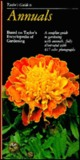 Taylor's Guide to Annuals (Taylor's Guide to Gardening)