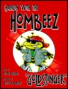 Hangin' With the Hombeez: Goldstinger (Hangin' with the Hombeez)