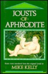 Jousts of Aphrodite: Erotic Verse Translated from the Original Greek