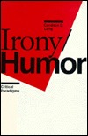 Irony/Humor by Candace Lang