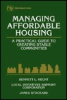 Managing Affordable Housing: A Practical Guide to Creating Stable Communities