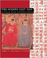 Pre-Modern East Asia: A Cultural, Social, and Political History
