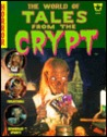 The World of Tales From the Crypt