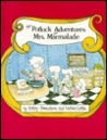 The Potluck Adventures of Mrs. Marmalade