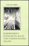 Independent Intellectuals in the United States, 1910-1945