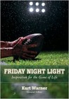 Friday Night Light: Inspiration for the Game of Life