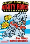 Ricky Ricotta's Mighty Robot Adventures