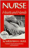 Nurse: Hearts And Hands: Nurses Tell Their Most Memorable Events