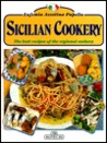 Sicilian Cookery: The Best Recipes of the Regional Cookery