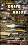 The Standard Knife Collector's Guide (3rd Edition)