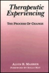 Therapeutic Experiencing: The Process of Change