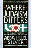 Where Judaism Differs by Abba H. Silver
