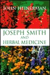 Joseph Smith and Herbal Medicine