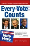 Every Vote Counts: A Practical Guide to Choosing the Next President