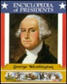 George Washington: First President of the United States
