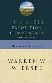 The Bible Exposition Commentary, Matthew to Galatians