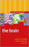 The Brain: A Beginner's Guide