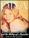 Diva: Barbara Streisand and the Making of a Superstar