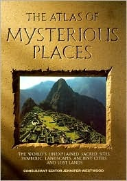 Mysterious Places by Jennifer Westwood