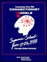 Proceedings of the 1988 Connectionist Models